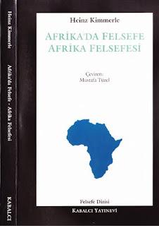 Heinz Kimmerle - Afrika'da Felsefe Afrika Felsefesi