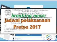 Breaking news:Silahkan Cek di SIM PKB bapak Ibu guru apakah ikut pretes 2017?Berikut ini jadwal pretes