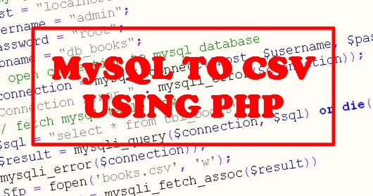 How to Export Data from MySQL Table to CSV File in PHP