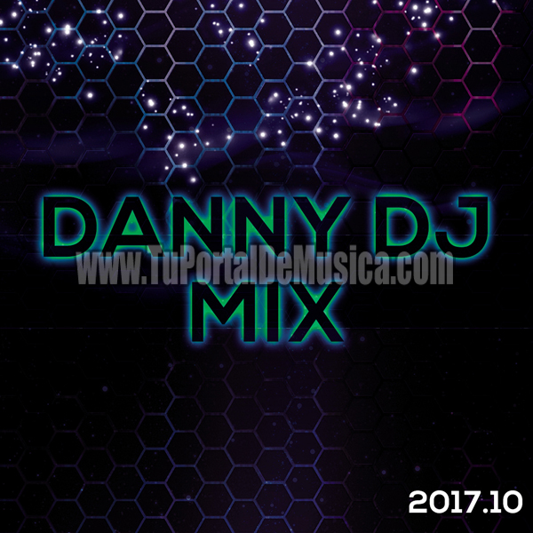 Danny Dj Mix Volumen 10 (2017)