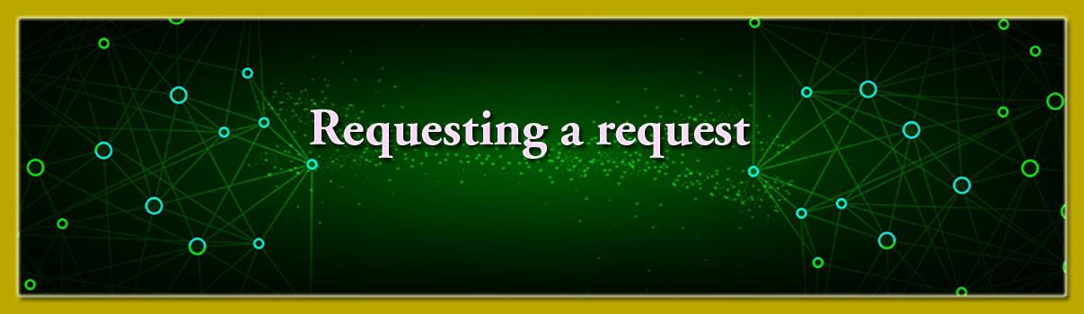 Gmail - Requesting a request
