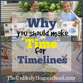 Why You Should Make Time for Timelines {The Unlikely Homeschool}