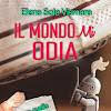 """[Letture] Da leggere: """"Il mondo mi odia"""", il romanzo di formazione di Elena Sole Vismara"""