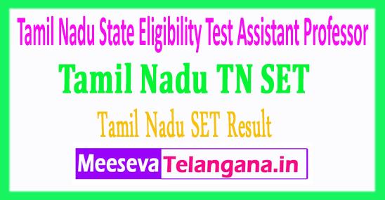 Tamil Nadu State Eligibility Test Assistant Professor TN SET SLET Results 2018