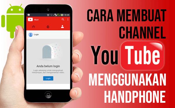 Cara Membuat Channel YouTube pakai Handphone