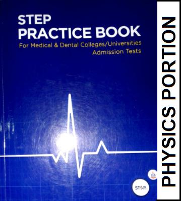 STEP MDCAT Physics Practice Book Portion (ECAT/MDCAT Preparation Book)  - EducatedZone