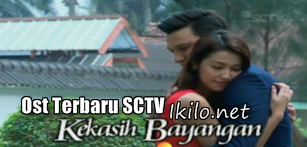Lagu Ost Kekasih Bayangan SCTV Mp3