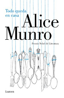 """""""Todo queda en casa"""" - Alice Munro"""