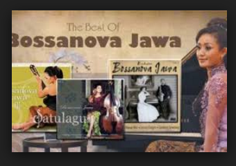 Download Lagu Bossanova Jawa All Album (Volume I-IV) Mp3 Full Rar