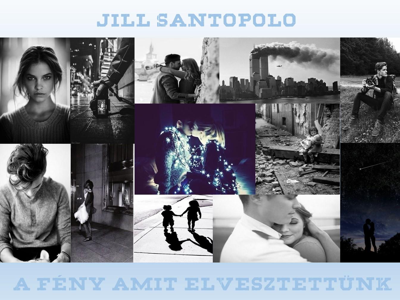 Értékelés - Jill Santopolo: A fény amit elvesztettünk