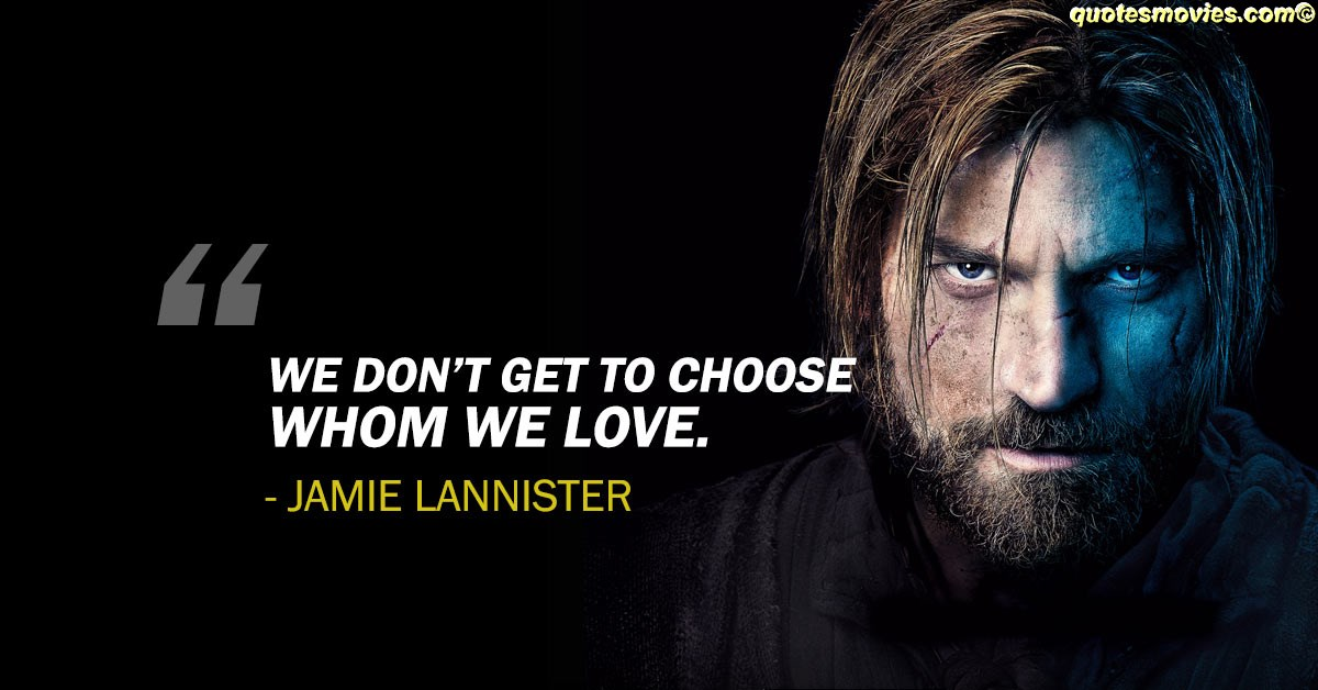 Jamie Lannister Best Game of thrones quotes