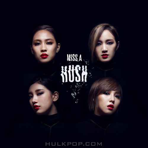 Miss A – Hush (FLAC + ITUNES PLUS AAC M4A)