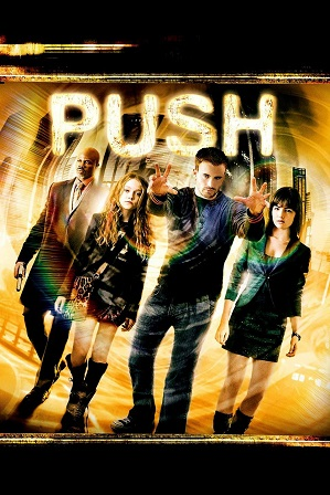 Push (2009) 300Mb Full Hindi Dual Audio Movie Download 480p Bluray Free Watch Online Full Movie Download Worldfree4u 9xmovies