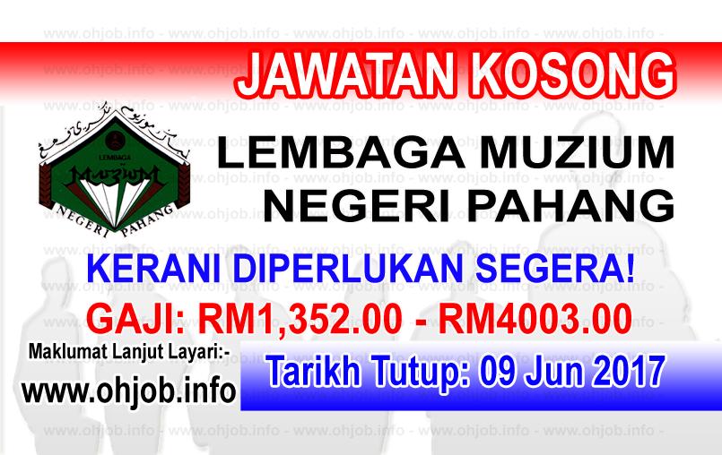 Jawatan Kerja Kosong Perbadanan Muzium Negeri Pahang logo www.ohjob.info jun 2017