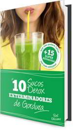 10 Receitas de Sucos Saudáveis para Emagrecer - 10 Sucos Detox Exterminadores de Gordura - Baixe grátis