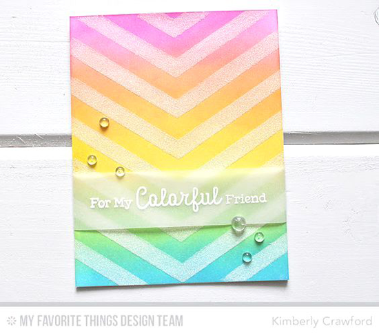 Handmade card from Kimberly Crawford featuring Rainbow Greetings stamp set and One Way Chevron Stencil #mftstamps