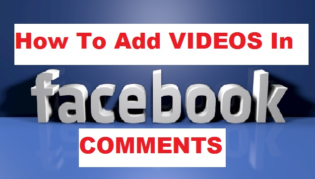Adding Videos In Facebook Comments