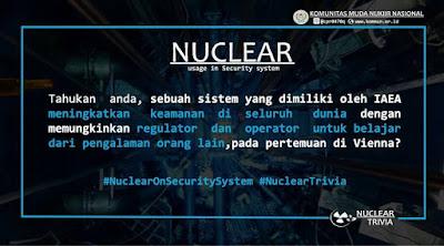 Peran IAEA dalam meningkatkan keamanan Reaktor Nuklir