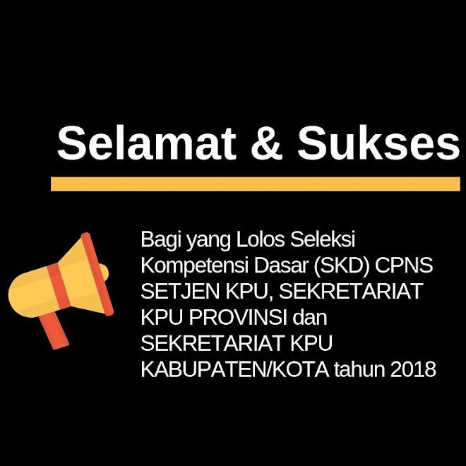 Pengumuman Hasil SKD CPNS KPU 2018
