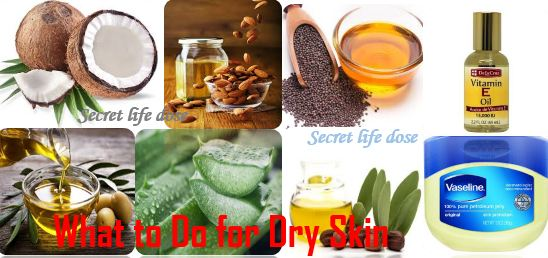 What to Do for Dry Skin or What to Do for Rusty skin in winter  | secret life dose,Aloe Vera gel,Mustard oil,Almond oil,Coconut oil,Olive oil,Petroleum jelly,Jojoba oil,Vitamin E oil
