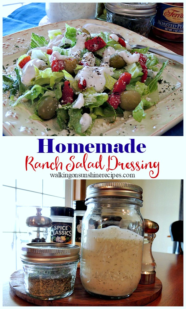 An easy and delicious recipe for homemade ranch salad dressing featured on Walking on Sunshine Recipes.