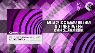 Lyrics No Inbetween - Talla 2XLC & Naama Hillman