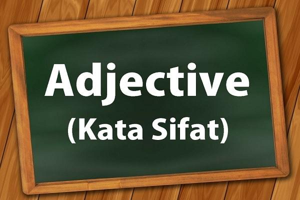 adjective, kata sifat, belajar grammar, cepat bisa bahasa inggris