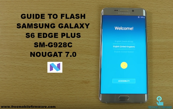 Guide To Flash Samsung Galaxy S6 Edge Plus G928C Nougat 7.0 Odin Method Tested Firmware