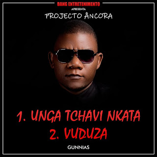 Gunnias - Unga Tchavi Nkata