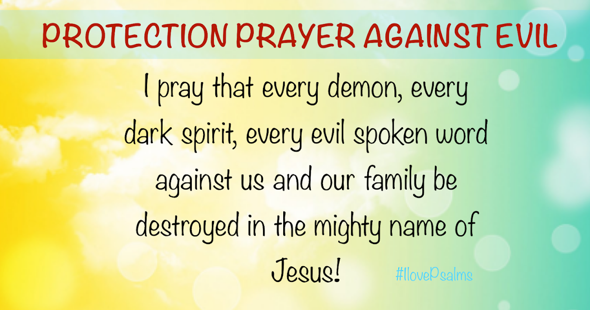 Protection Prayer against every power of darkness!