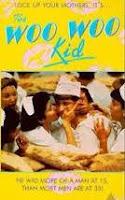 The Woo Woo Kid