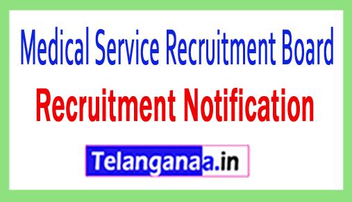 Medical Service Recruitment Board MSRB Recruitment