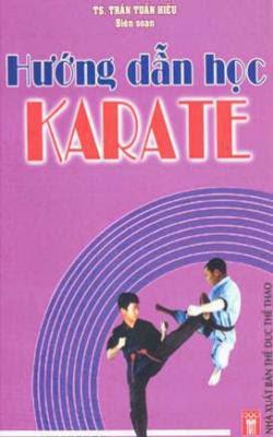 Hướng dẫn học Karate - Trần Tuấn Hiếu