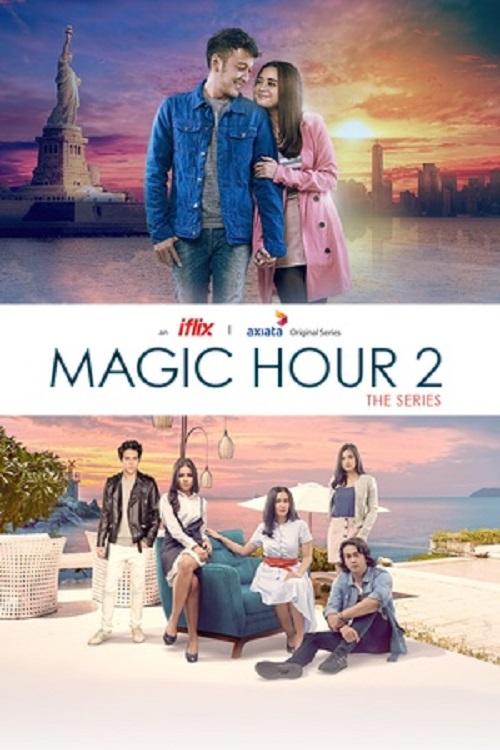 Download Magic Hour 2 : The Series (2019) Season 2
