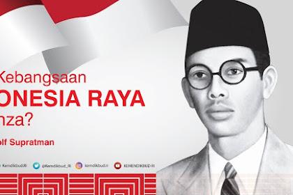 Sejarah Lagu Indonesia Raya Dan Proses Penciptaannya