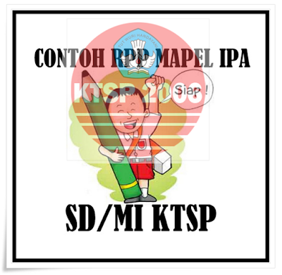 Download Contoh RPP Mapel IPA SD KTSP 1 Fomat Docx