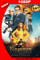 Kingsman: El Círculo Dorado (2017) Latino HD BDRIP 1080P - 2017