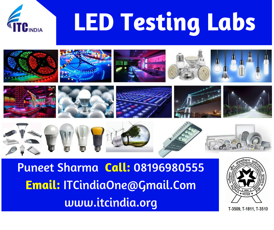Led Testing Labs Led Testing Laboratories Itc India