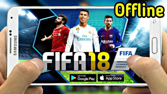 DOWNLOAD FIFA 18 MOD FIFA 14 ANDROID FOOTBALL HD UPDATED AND OFFLINE