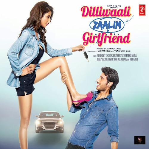 Saddi Dilli - Dilliwali Zaalim Girlfriend (2015)
