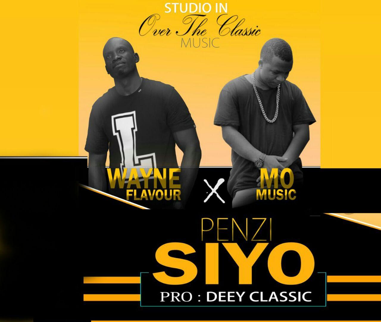 AUDIO | Wayne Flavour Ft  Mo Music - Penzi Siyo | Download