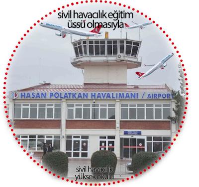 hasan polatkan havalimanı, sivil havacılık yüksek okulu
