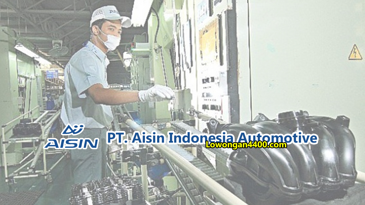 PT Aisin Indonesia Automotive Karawang