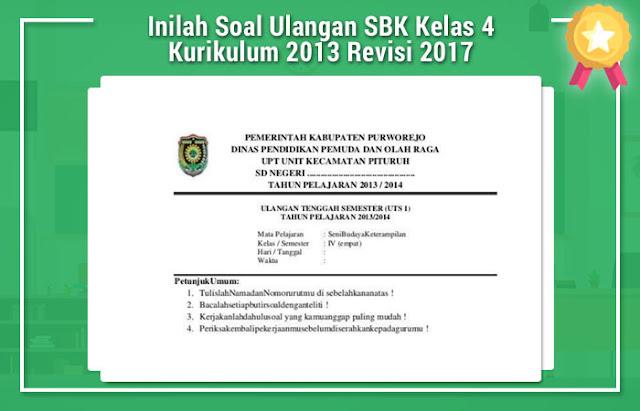 Inilah Soal Ulangan SBK Kelas 4 Kurikulum 2013 Revisi 2017