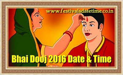 Bhai Dooj 2016 Date & Time in India - Bhai Dooj Indian Festival