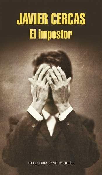 Las Lecturas De Mr Davidmore El Impostor De Javier Cercas