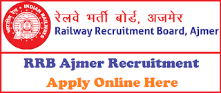 RRB Ajmer Recruitment 2018 Notification - Apply for Assistant Loco Pilot (ALP), Goods Guards, Station Master & Various post