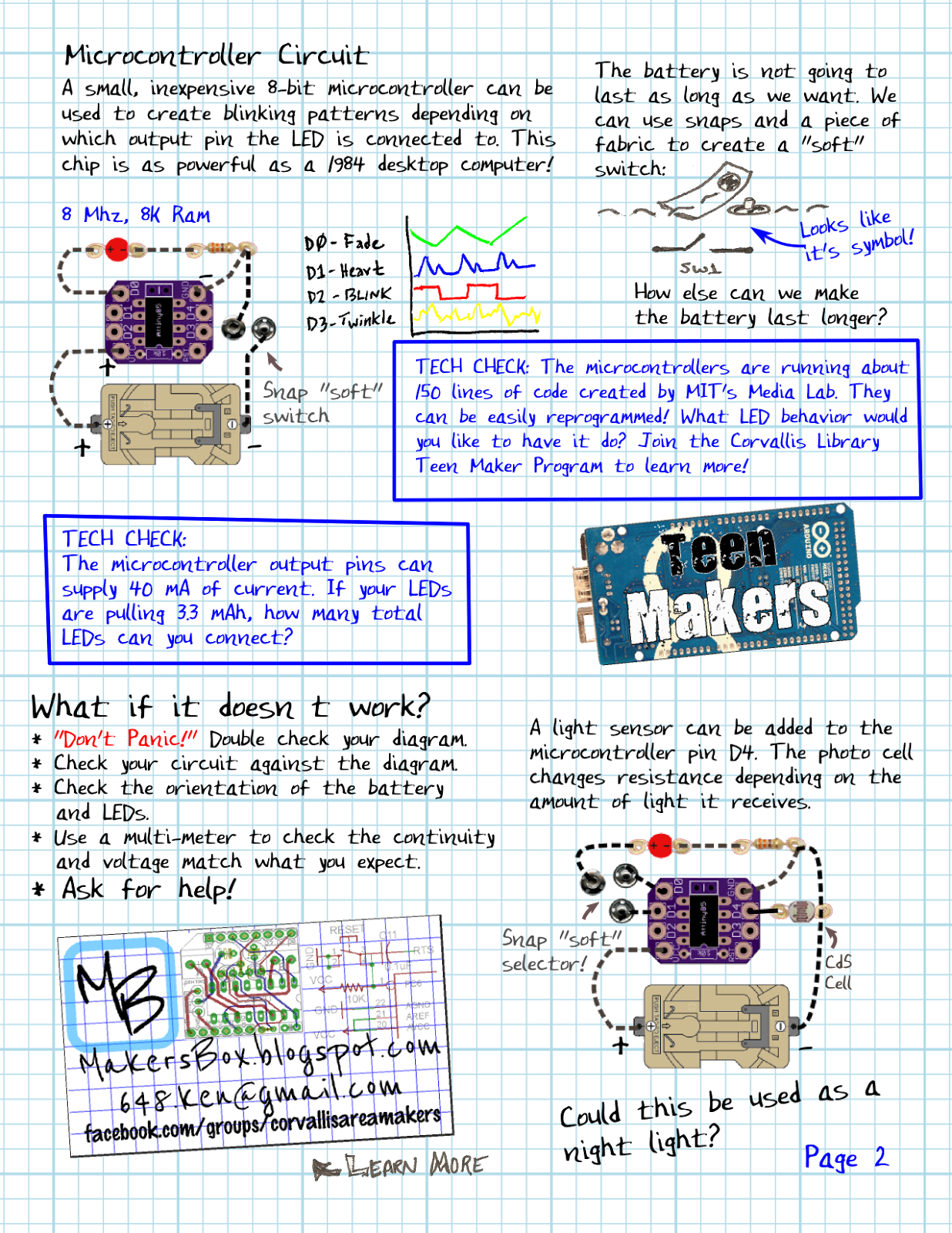 The Makers Box What Heck Is A Soft Circuit Learning Circuits World Im Fascinated By Concept Of And Being Freed From Hard Cold Pcbs Enclosures I Was Also Excited That We Were Able To