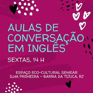 Sextas, 14h: Aulas de Conversação em Inglês