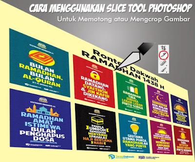 Cara Menggunakan Slice Tool Untuk Memotong atau Mengcrop Gambar di Photoshop